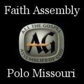 Faith Assembly of God in Polo,MO 64671