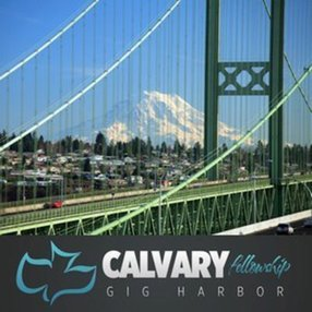 Calvary Fellowship Gig Harbor in Gig Harbor,WA 98335