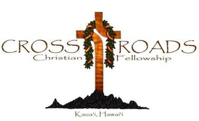 Crossroads Christian Fellowship in Kapaa,HI 96746