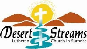 Desert Streams Lutheran Church in Waddell,AZ 85355