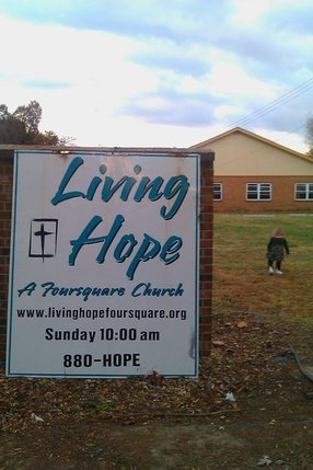 Living Hope Fellowship- a Foursquare church