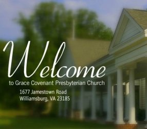 Grace Covenant Presbyterian Church in Williamsburg,VA