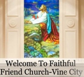 Faithful Friend Church - Vine City in Atlanta,GA 30314