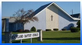 Eastland Baptist Church in Bryan,OH 43506