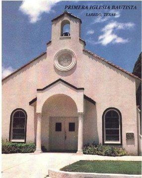 Primera Iglesia Bautista de Laredo Baptist Church in Laredo,TX 78040