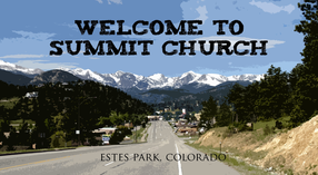Summit Wesleyan Church in Estes Park,CO 80517