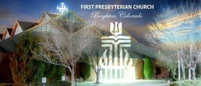 First Presbyterian Church in Brighton,CO 80601-3446