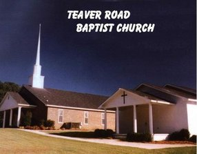 TEAVER ROAD BAPTIST CHURCH in LAGRANGE,GA 30240