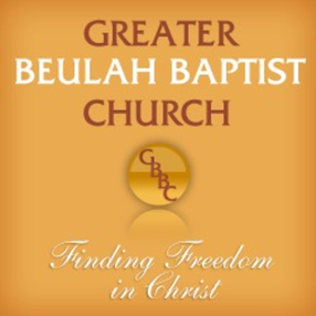Greater Beulah Baptist Church (GBBC) in Capitol Heights,MD 20743-6200