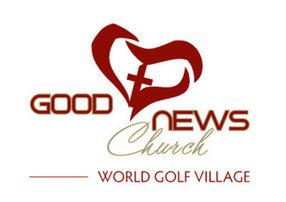 Good News Church: World Golf Village Campus