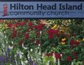 Hilton Head Island Community Church in Hilton Head Island,SC 29928