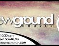 New Ground Church in Danville,VA 24541-3636