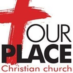 Our Place Christian Church