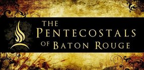 Pentecostals of Baton Rouge in Baton Rouge,LA 70816-4972