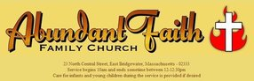 Abundant Faith Family Church in East Bridgewater,MA 02333-1733