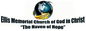"Ellis Memorial Church of God in Christ - ""The Haven of Hope"" in Houston,TX 77029"