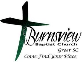 Burnsview Baptist Church in Greer,SC 29651-7527