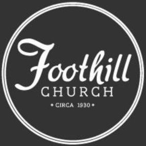 Foothill Church in Glendora,CA 91740-4809