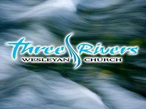 Three Rivers Wesleyan Church