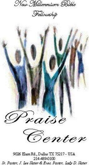 New Millennium Bible Fellowship Praise Center