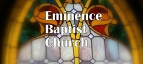 Eminence Baptist Church in Eminence,KY 40019-0134