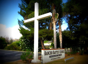 Rancho Baptist Church in Temecula ,CA 92592