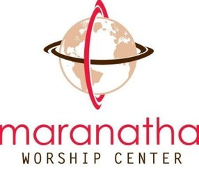 Maranatha Worship Center