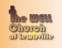 The Well Church of Lewisville in Lewisville,TX 75077