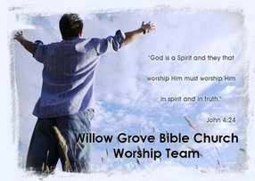 Willow Grove Bible Church of the C&MA
