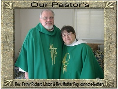 Rev. Mother Peg Ioannone-Nethery and Rev. Father Richard Linton